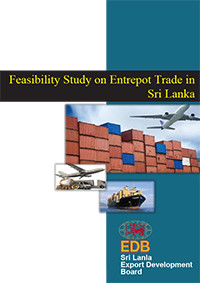 Feasibility Study on Entrepot Trade in Sri Lanka